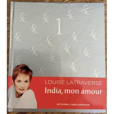 India, mon amour De Louise Latraverse