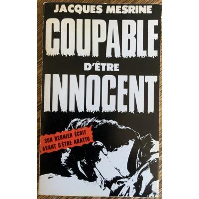 Coupable d'être innocent De Jacques Mesrine