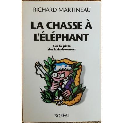 La Chasse à l'éléphant De Richard Martineau