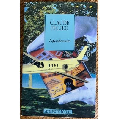 Légende noire de Claude Pelieu
