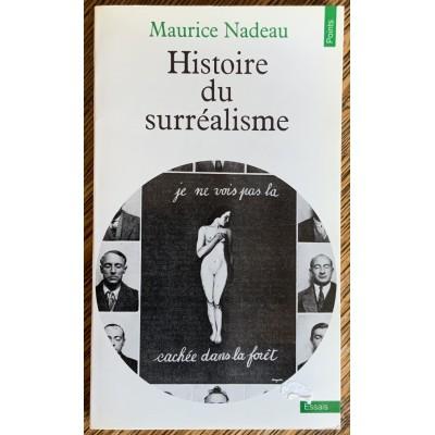 Histoire du surréalisme De Maurice Nadeau
