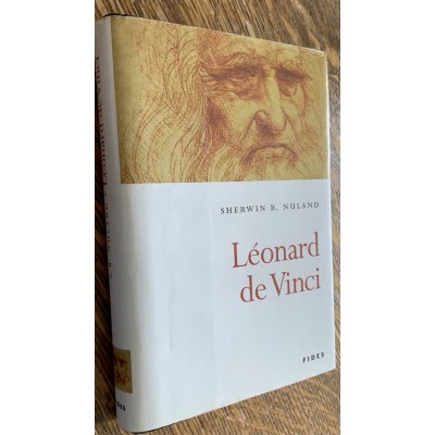 Leonard de Vinci De Sherwin B Nuland