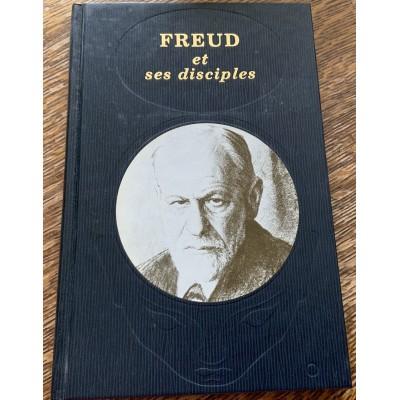 Freud et ses disciples De Laffont Tchou