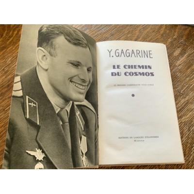 Le Chemin du Cosmos De Youri  Gagarine