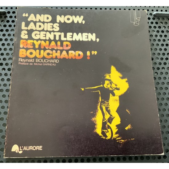 And now ladies & gentlemen, Reynald Bouchard! De Reynald Bouchard