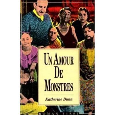 Un Amour de monstres De Katherine Dunn