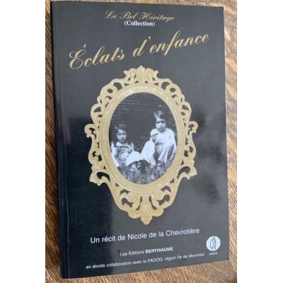 Collection Le Bel Héritage - T01 - Eclats d'enfance De Nicole de la Chevrotiere