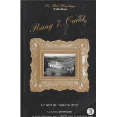 Collection Le Bel Héritage - T03 - Rang 7, Ouest De Florence Biron