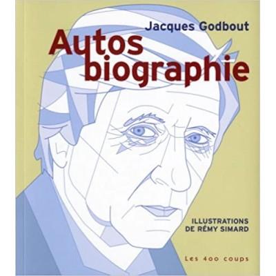 Autos biographie De Jacques Godbout