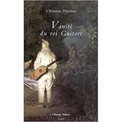 Vanité du roi Guitare De Christian Doumet