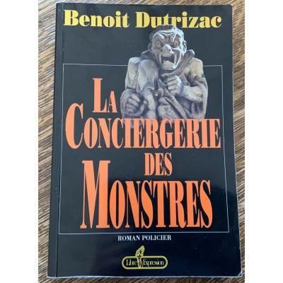 La Conciergerie des monstres De Benoit Dutrizac