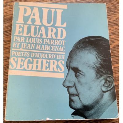 Poètes d'aujourd'hui No1 - Paul Eluard  De Jean-Louis Parrot| Jean-Marc Marcenac