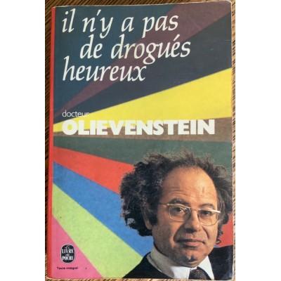 Il n'y a pas de drogues heureux De docteur Claude Olievenstein