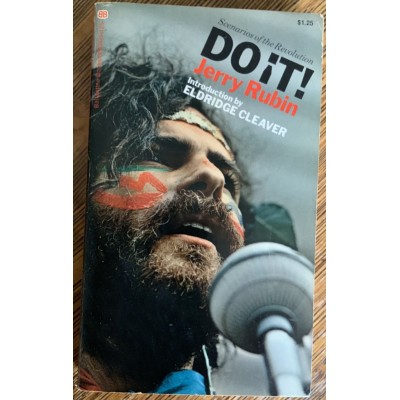 Do it - Scénarios of thé Révolution De Jerry Rubin