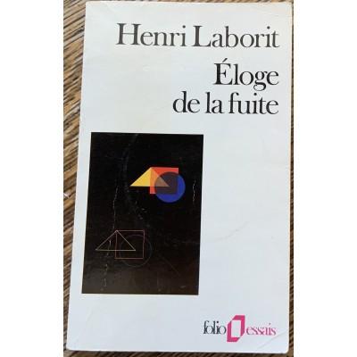 Eloge de la fuite De Henri Laborit