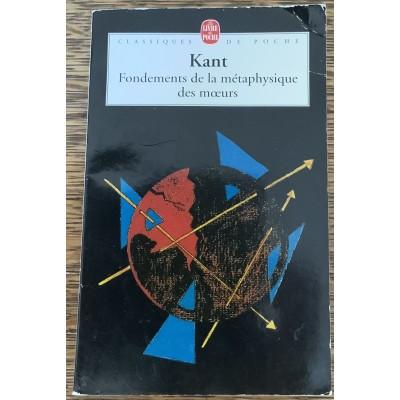 Fondements de la métaphysique des moeurs De Emmanuel Kant