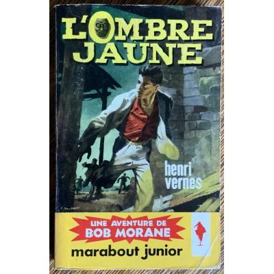 Bob Morane No 150 L'ombre jaune De Henri Vernes
