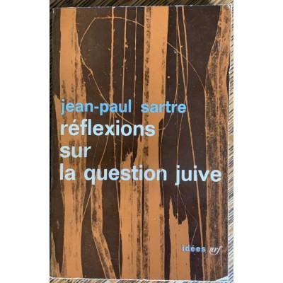 Réflexions sur la question juive De jean-Paul Sartre