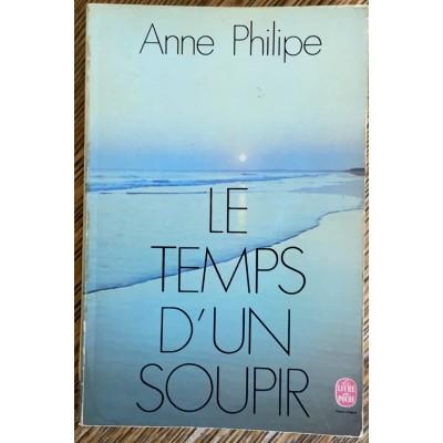 Le temps d'un soupir De Anne Philipe