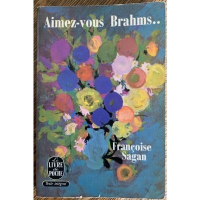 Aimez-vous Brahms... De Françoise Sagan