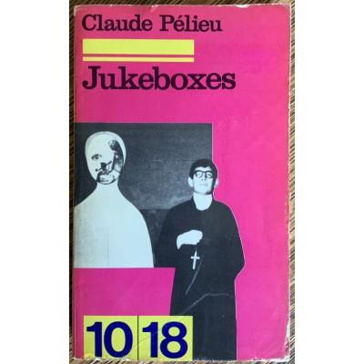 Jukeboxes De Claude Pélieu