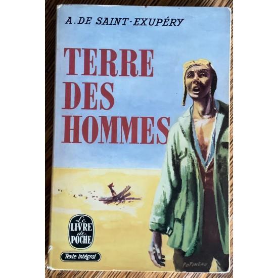 Terre des hommes De Antoine De Saint-Exupery