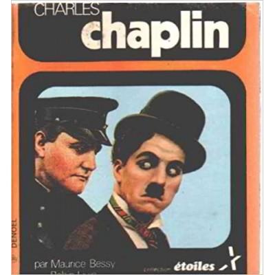 Charles chaplin De Bessy Maurice / Livio Robin