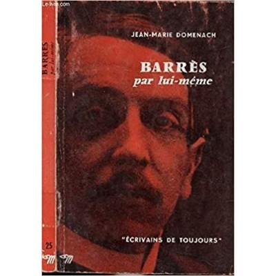 Barrès par lui-même De Maurice Barrès | Jean-Marie Domenach