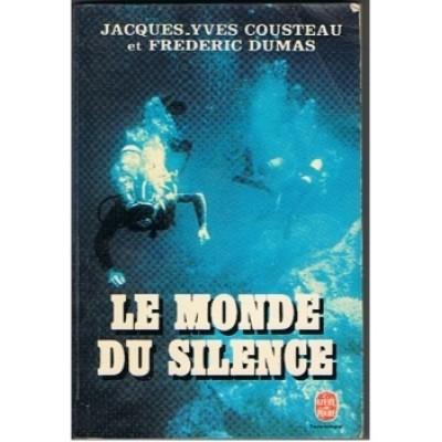 Le Monde du silence De Jacques-Yves Cousteau   Frédéric  Dumas