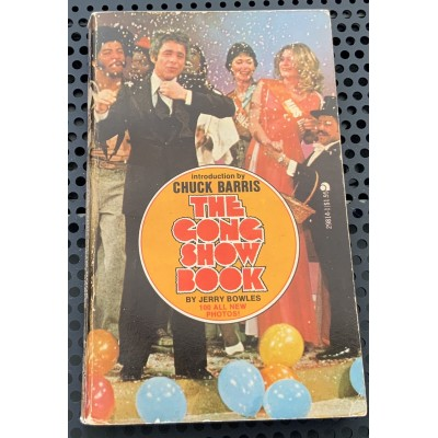 The Gong show book De Jerry Bowles (Introduction by Chuck Barris)