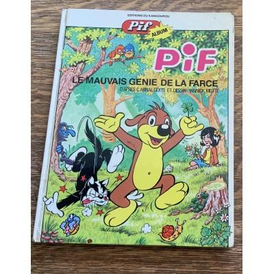 Pif Album - Pif le chien - T03 -  Le mauvais génie de la farce De Arnal