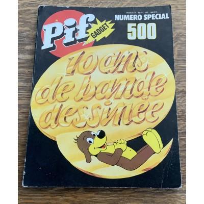 Pif Gadget N°500 Numero Special ; 10 Ans de Bande Dessinee De Collectif