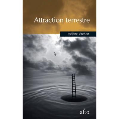 Attraction terrestre De Helene Vachon