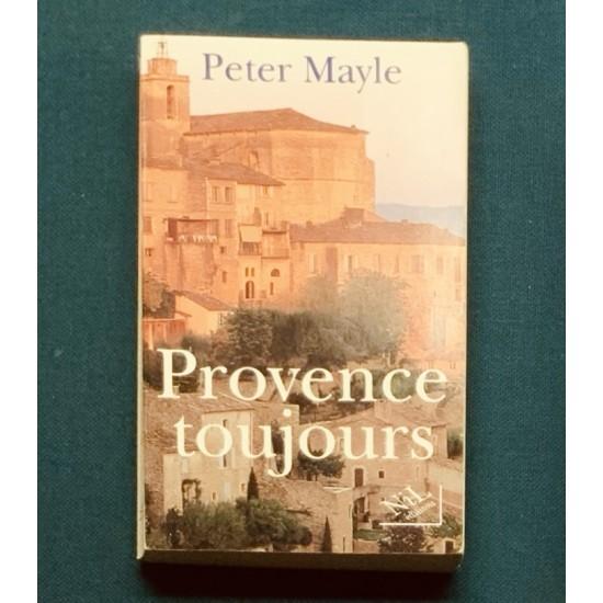 Provence Toujours De Peter Mayle
