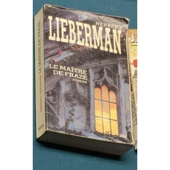 Le Maître de Frazé De Herbert Lieberman