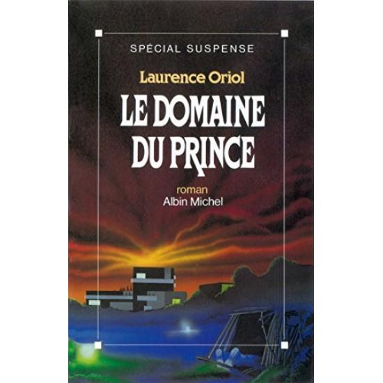 Le Domaine du prince De Laurence Oriol