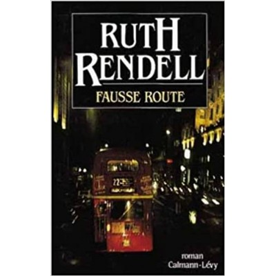 Fausse route De Ruth Rendell