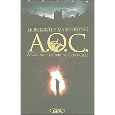 A.o.c. assassinats d'origine controlee De Leboloc'h et Marchesseau