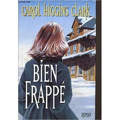 Bien frappé De Carol Higgins Clark