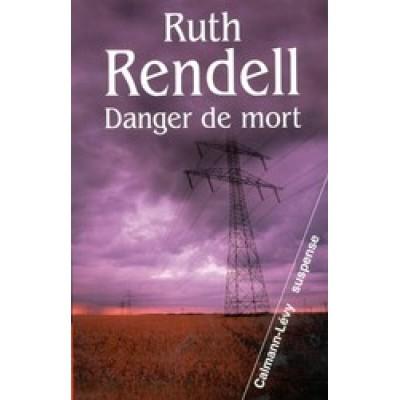 Danger de mort De Ruth Rendell
