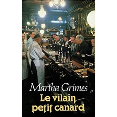 Le Vilain petit canard De Martha Grimes