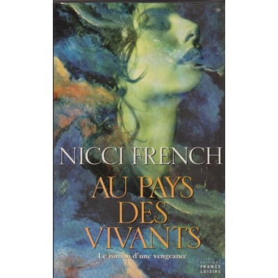 Au pays des vivants De Nicci French