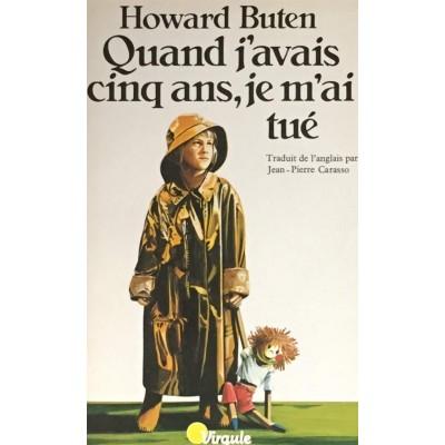Quand j'avais cinq ans, je m'ai tué De Howard Buten