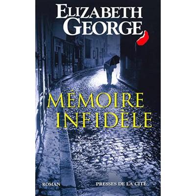Mémoire infidèle De Elizabeth George