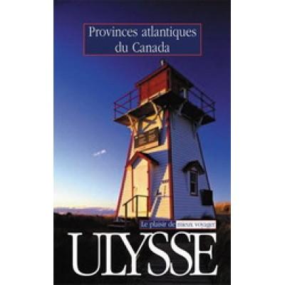 Provinces atlantiques du Canada 3e éd. De Benoit Prieur