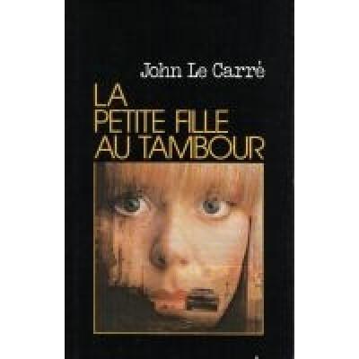 La Petite fille au tambour De Le Carre John