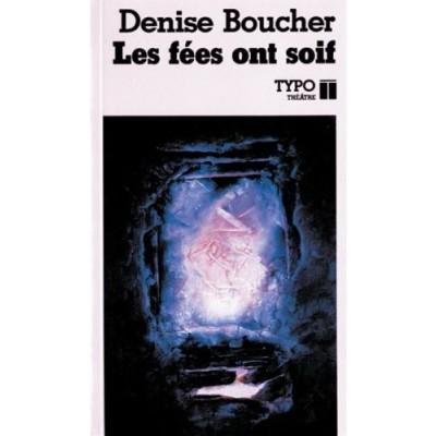 Les Fées ont soif De Denise Boucher