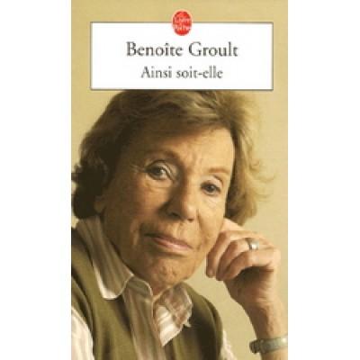 Ainsi soit-elle De Benoite Groult
