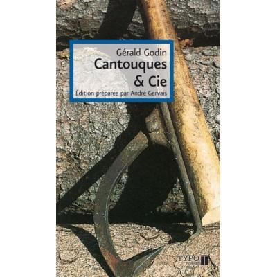 Cantouques & Cie N. éd. De Gérald Godin