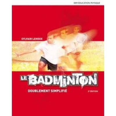 Badminton : Doublement simplifié Lehoux, Sylvain